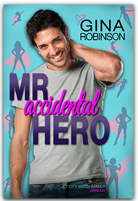 Mr. Accidental Hero