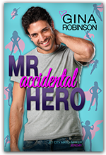 Mr. Accidental Hero - Book 1 of the Jet City Matchmaker series